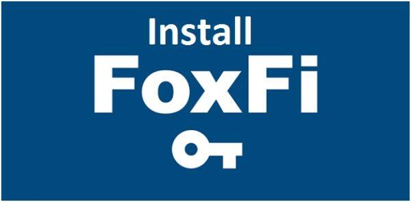 Install Foxfi key apk