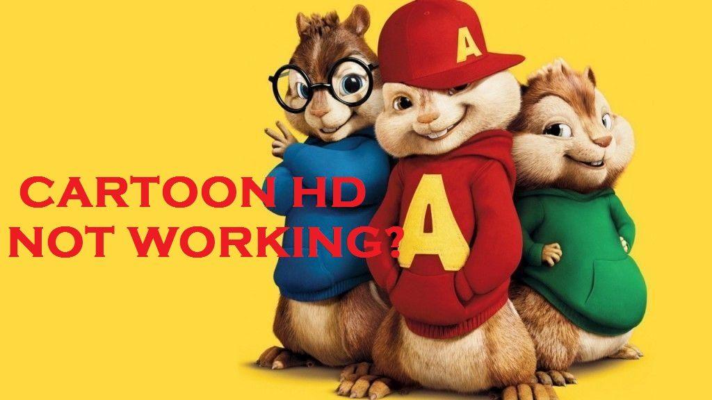 cartoon HD not working solutions