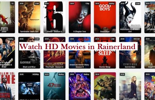 Rainerland for HD movies