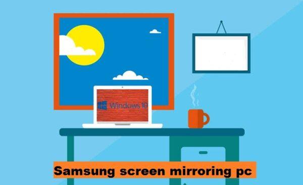 Samsung screen mirroring pc steps